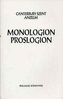 Canterbury Szent Anzelm: Monologion proslogion