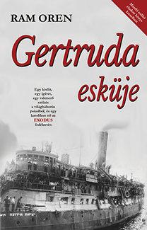 Ram Oren: Gertruda esküje