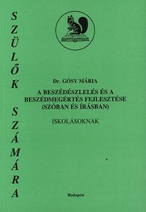 Dr. Gósy Mária: A beszédészlelés és a beszédmegértés fejlesztése iskolásoknak