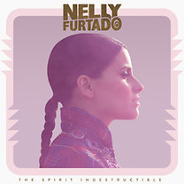 Nelly Furtado: The Spirit Indestructible (2CD)