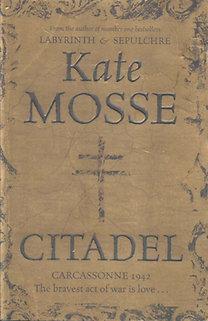 Kate Mosse: Citadel