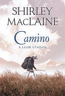 Shirley MacLaine: Camino - A lélek utazása