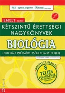 Kétszintű érettségi nagykönyvek - Biológia Emelt szint