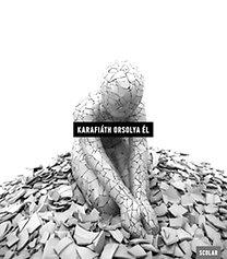 Karafiáth Orsolya: Él