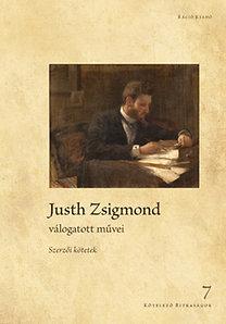 Nagy Judit: Justh Zsigmond válogatott művei - Szerzői kötetek