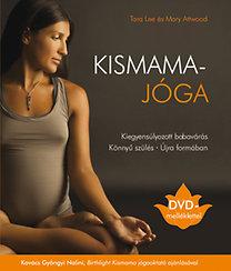 Tara Lee, Mary Attwood: Kismamajóga - Ajándék DVD-melléklettel