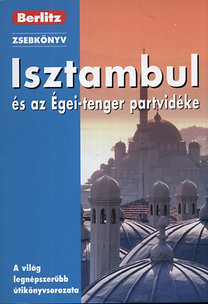Neil Wilson: Isztambul és az Égei-tenger partvidéke - Berlitz zsebkönyv