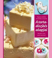 Lőrincz Tímea: A tortadíszítés alapjai