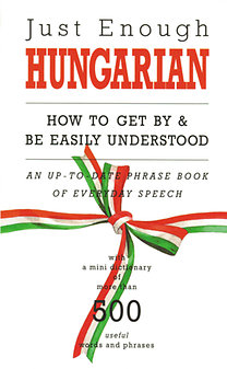 D. L. Ellis: Just Enough Hungarian