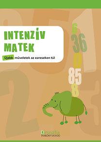 Borbély Borbála (szerk.): Intenzív matek - Újabb műveletek az ezreseken túl