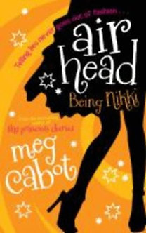 Cabot, Meg: Airhead: Being Nikki