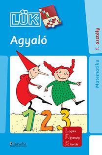 Török Ágnes (szerk.): Agyaló - Matematika 1. osztály - LDI-701