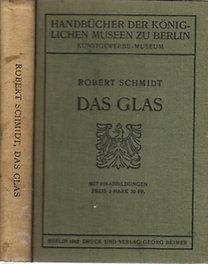 Robert Schmidt: Das Glas