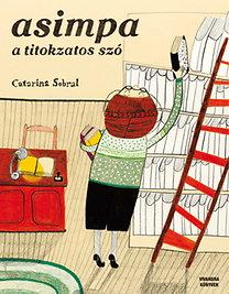 Catarina Sobral: Asimpa - A titokzatos szó