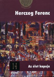 Herczeg Ferenc: Az élet kapuja
