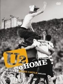 U2: U2 Go Home -  Live From Slane Castle