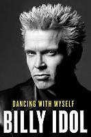 Idol, Billy: Dancing with Myself