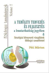 Péti Márton: A területi tervezés és fejlesztés a fenntarthatóság jegyében