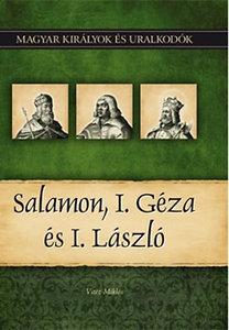 Vitéz Miklós: Salamon, I. Géza és I. László