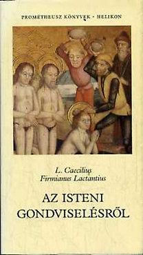 L. Caecilius F. Lactantius: Az isteni gondviselésről
