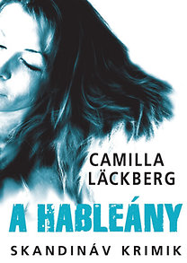 Camilla Lackberg: A hableány