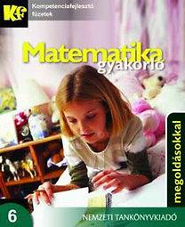 Urbán János (Összeállította): Matematika gyakorló - megoldásokkal 6. osztály
