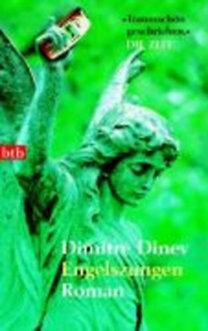 Dinev, Dimitré: Engelszungen