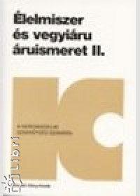 Dr. Buzás Gizella: Élelmiszer és vegyiáru áruismeret II.