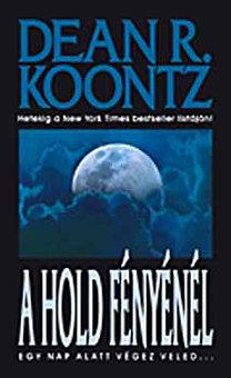 Dean R. Koontz: A Hold fényénél