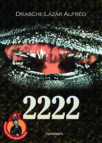 Drasche-Lázár Alfréd: 2222