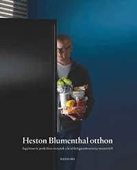 Heston Blumenthal: Heston Blumenthal otthon