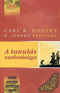 Carl R. Rogers: A tanulás szabadsága