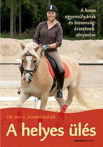 Dr. Ina G. Sommermeier: A helyes ülés