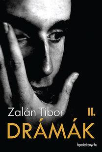 Zalán Tibor: Drámák II.
