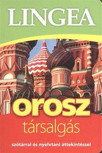 Lingea orosz társalgás - Szótárral és nyelvtani áttekintéssel