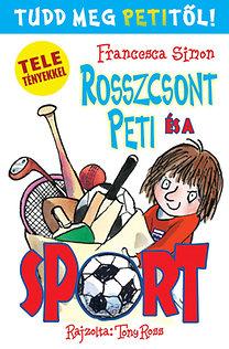 Francesca Simon: Rosszcsont Peti és a sport