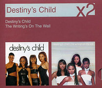 Destiny's Child: Destiny's Child / The Writing's On The Wall (digipak)