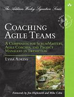 Adkins, Lyssa: Coaching Agile Teams