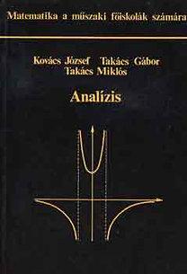 Takács Ferenc, Kovács: Analízis (Matematika a műszaki főiskolák számára)