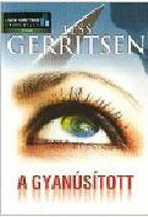 Tess Gerritsen: A gyanúsított