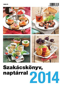 Szakácskönyv, naptárral 2014
