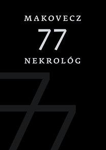 Orbán Viktor, Ablonczy Bálint, Semjén Zsolt, Bolberitz Pál: Makovecz - 77 nekrológ