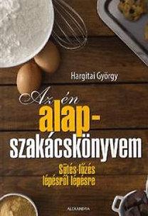 Hargitai György: Az én alapszakácskönyvem
