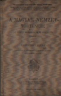 Dr. Sebestyén Gyula: A magyar nemzet története (az elemi népiskolák VI. osztálya számára)