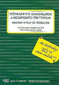 Magyar Szilárd: Szövegértési gyakorlatok a középszintű érettségin - nyelv és irodalom