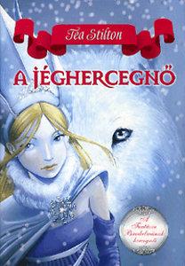 Tea Stilton: A jéghercegnő - A Fantázia Birodalmának hercegnői