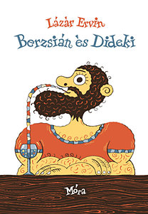 Lázár Ervin: Berzsián és Dideki