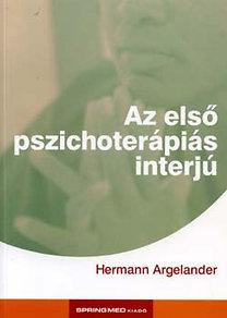 Hermann Argelander: Az első pszichoterápiás interjú