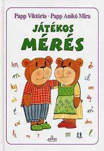 Papp Viktória, Papp Anikó Mária: Játékos mérés