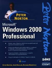 Mansfield, Mueller, Peter Norton: Microsoft Windows 2000 Professional I-II.